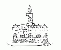 1st Birthday Cake Coloring Page For Kids Holiday Pages Printables Free