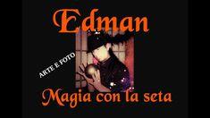 """EDMAN """" MAGIA CON LA SETA """""""