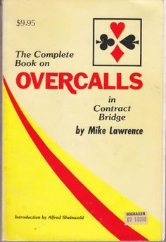 Mike Lawrence - The Complete Book on Overcalls in Contract Bridge Max Hardy Las Vegas Reprint.