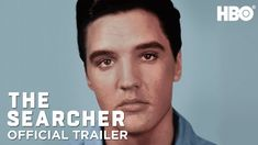 Elvis Presley: The Searcher (2018) Official Trailer | HBO - YouTube