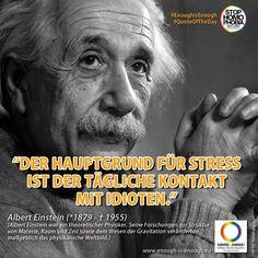 #QuoteOfTheDay  Albert Einstein wusste es schon damals... #EnoughisEnough #StopHomophobia #LGBTI #Community #gay #Idioten #Gesellschaft #Populismus #Weltverdreher