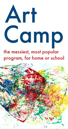Art camp program for home or school - ideas for  summer art activities - messy art - process art - awesome!