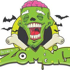 Be like a zombie