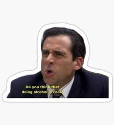 The Office - Michael Scott Alcohol Stickers Snapchat Stickers, Meme Stickers, Tumblr Stickers, Phone Stickers, Cool Stickers, Snapchat Emojis, Drake Y Josh, Michael Scott The Office, Office Screens