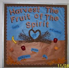 fall bible class bulletin boards | Harvest the Fruit of the Spirit by Mrs. Argyrakis