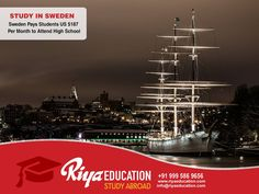 Abroad Education in Sweden - The country fosters innovation and technological advancements, which gives students plenty of opportunities to start off their careers on a good foot. For more details contact Riya Education , +91 9995869656