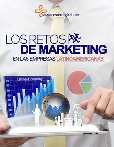 Conoce los desafíos de #marketing que afrontan las empresas latinoamericanas.