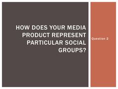 2how-does-your-media-product-represent-particular-social by YG Entertainment via Slideshare