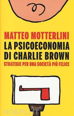 "Our Menthor Domenico Schillaci suggests ""La Psicoeconomica di Charlie Brown"" by Matteo Motterlini"