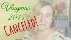 VLOGMAS IS CANCELED | VLOGMAS DAY 2