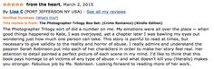 I'm in LOVE with this new review for The Photographer Trilogy boxset <3 This is the kind of impact I hope to have on people :D   ◆ Amazon ➜ http://amzn.to/1zCGzj4 ◆ Nook ➜ http://bit.ly/1MtRKR5 ◆ Kobo ➜ http://bit.ly/1zFNtD1  ◆ iBooks ➜ https://itunes.apple.com/us/book/id955170499 ◆ Amazon UK ➜ http://www.amazon.co.uk/gp/product/B00R6AH820 ◆ Amazon AU ➜ http://www.amazon.com.au/gp/product/B00R6AH820 ◆ Amazon CA ➜ http://www.amazon.ca/gp/product/B00R6AH820