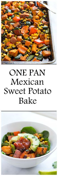 One Pan Mexican Sweet Potato Bake- a healthy meal with virtually zero clean-up! Ready in just 30 minutes! #glutenfree #grainfree #vegan #vegetarian #cleaneating