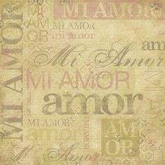 My Love - Spanish; a 12 x 12 scrapbook paper with a love theme in Spanish