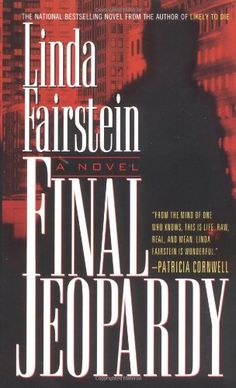 Linda Fairstein series:  Final Jeopardy (Alexandra Cooper Mysteries)
