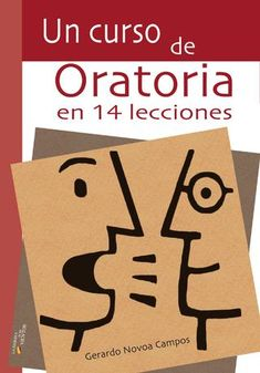 Buy Un curso de oratoria en 14 lecciones by Gerardo Novoa Campos, Marcelo Caballero, Pampia Grupo Editor and Read this Book on Kobo's Free Apps. Discover Kobo's Vast Collection of Ebooks and Audiobooks Today - Over 4 Million Titles! Coaching, High School Hacks, Life Rules, Book Suggestions, I Love Books, Teaching English, Business Marketing, Book Quotes, Curriculum