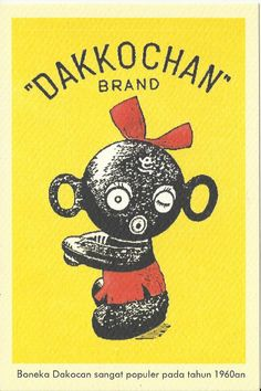Dakkochan was a famous Indonesian doll in the 1960-s
