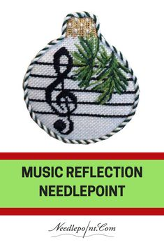 Music Reflection Needlepoint Ornament from Whimsy & Grace. Needlepoint Stitches, Needlepoint Kits, Needlepoint Canvases, Needlework, Xmas Cross Stitch, Cross Stitching, Cross Stitch Patterns, Music Christmas Ornaments, Christmas Cross