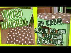 DIY cucito! Cuscini per sedie da realizzare in poco tempo - Video tutorial - YouTube