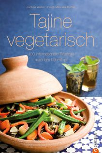 Kochbuch von Jochen Walter: Tajine vegetarisch