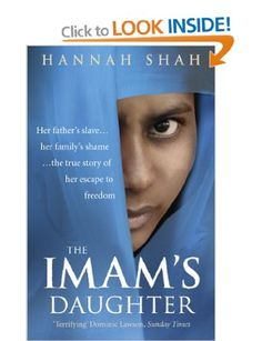 The Imam's Daughter: Amazon.co.uk: Hannah Shah: Books
