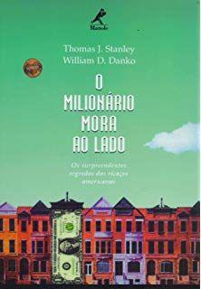 O Milionario Mora Ao Lado Livros Dicas De Livros Amazon Livros