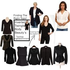 """Finding The Right Tops!"" by typology on Polyvore: I am an Inverted Triangle beauty and Finding the right top is the first step to balancing out our top heavy frame. These are a few styles that may work but you must try them on first. I have very small breast but a bigger back so a lot of these work for me. You must find tops that flatter your figure. #invertedtriangle #dressforyourbodytype #introverts #Lifestyle #topsets #beautyfind"