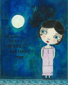 the+light+of+the+silvery+moon | Art Heals Me » Blog Archive » By The Light Of The Silvery Moon
