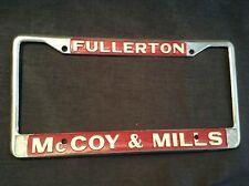 Vintage Mccoy Mills Ford Fullerton Ca Metal License Plate Frame