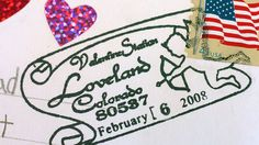 Loveland, Colorado, is smitten with Valentine's Day. Ask nicely and they'll even send you a card.