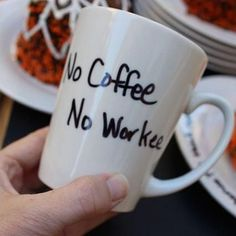 "Funny #coffee cup! ""No coffee. No workee."" 
