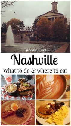 Nashville: What to Do and Where to Eat. Not your typical tourist spots for entertainment and food!