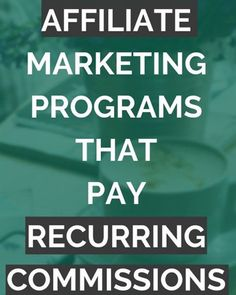 21 Affiliate Programs that offer lifetime recurring commissions through Affiliate Marketing. Internet Marketing, Online Marketing, Social Media Marketing, Digital Marketing, Make Money Online, How To Make Money, How To Get, Passive Income Streams, Never Give Up