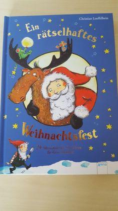 """Es ist zwar noch etwas hin, aber ich möchte euch trotzdem das Adventskalenderbuch """"Ein rätselhaftes Weihnachtsfest"""" von Christian Loeffelbe..."""