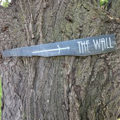 Hey, I found this really awesome Etsy listing at http://www.etsy.com/listing/153472895/the-wall-wooden-directional-sign-game-of