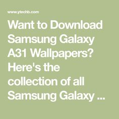Want to Download Samsung Galaxy A31 Wallpapers? Here's the collection of all Samsung Galaxy A31 Stock Wallpapers in full-HD resolution. Samsung Wallpaper Hd, Samsung Galaxy Wallpaper Android, Qhd Wallpaper, New Wallpaper Hd, Iphone Homescreen Wallpaper, Abstract Iphone Wallpaper, Flower Phone Wallpaper, Apple Wallpaper, Wallpaper Iphone Cute
