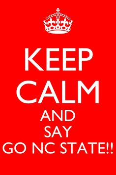 Go NC State!!, it's hard to keep calm watching state play!