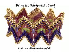 Note the RAW along the top edge. Princess Rick-Rack Cuff tutorial by KBenBeads