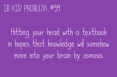 IB KID PROBLEMS...shlebs!! ;)