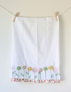 Embroidered Flour Sack Tea Towel with Fabric Flower Appliqué   Love, love the flowers