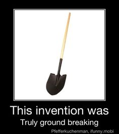 this would be funny if moving mountains in our front yard by hand wasn't something that i do on a daily basis.