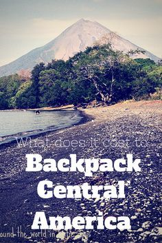 What does it really cost to backpack Central America. Here you will find the total breakdown for two people over the course of 3 months.