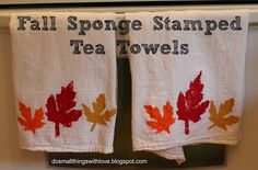 Stamped Tea Towels Cute Crafts, Fall Crafts, Christmas Crafts, Autumn Tea, Painting Accessories, Sponge Painting, Thanksgiving Decorations, Tea Towels, Holiday Fun