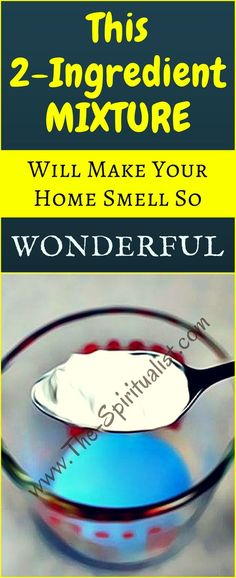 Cheap & Effective: This 2-Ingredient Mixture Will Make Your Home Smell Absolutely Amazing!