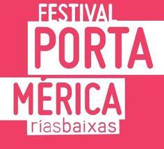 Festival Portamérica 2015 de Nigrán - Ocio en Galicia | Ocio en Pontevedra. Agenda actividades: cine, conciertos, espectaculos