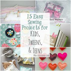 15 Easy Sewing Projects For Kids, Tweens and Teens By: NotSoIdleHands.com