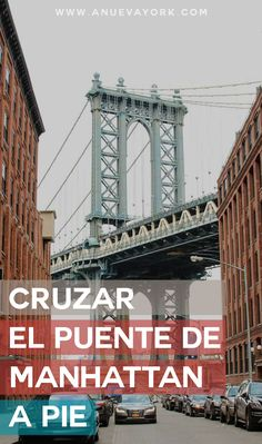 Cómo cruzar el puente de Manhattan a pie. Cruza este puente desde Brooklyn a Manhattan, o al revés. #NuevaYork Travel Guides, Travel Tips, Travel Destinations, New York Travel, Us Travel, New York Bucket List, Entertainment Sites, Travelling Tips, Traveling