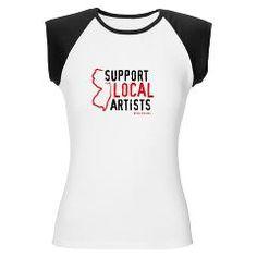 Support Local Artists Womens Cap Sleeve T-Shirt