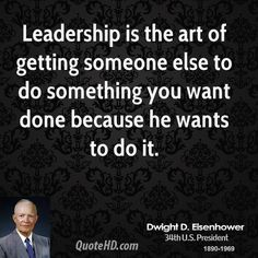 Dwight D Eisenhower Leadership Quotes by @quotesgram