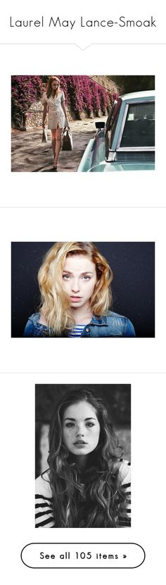 """Laurel May Lance-Smoak"" by forgot-to-remember ❤ liked on Polyvore featuring freya mavor, freya, people, girls, pictures, models, freyamavor, faces, blonde and bunny blanc"