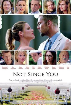 Not Since You (2009)*